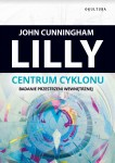 John C. Lilly – Centrum cyklonu