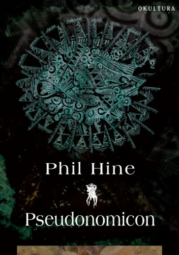 Phil Hine - Pseudonomicon